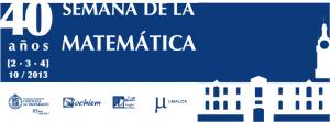 IMA  invita a profesores y estudiantes a participar de la  Semana de la Matemática 2013