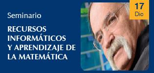 Seminario Recursos informáticos y aprendizaje de la Matemática
