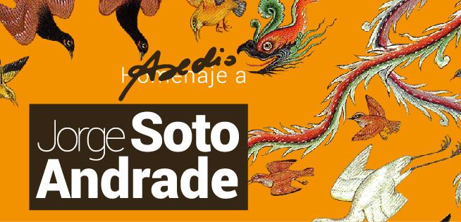 Homenaje a Jorge Soto Andrade
