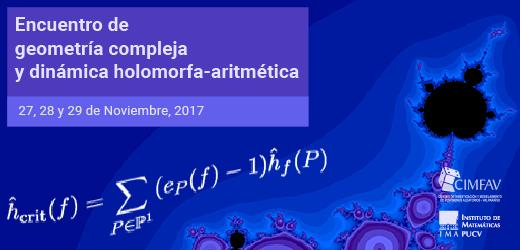 Encuentro de Geometría Compleja y Dinámica Holomorfa-Aritmética