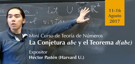 Mini Curso Teoría de Números: La Conjetura abc y el Teorema d(abc)