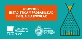 IV Simposio de Estadística y Probabilidad en el Aula Escolar