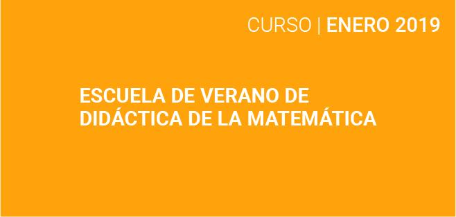 Escuela de Verano de Didáctica de la Matemática