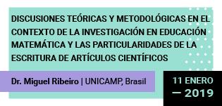 Discusiones teóricas y metodológicas en el contexto de la investigación en Educación Matemática y las particularidades de la escritura de artículos científicos