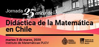 Jornada de Didáctica de la Matemática del Instituto de Matemática PUCV