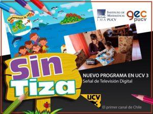 """Canal de televisión abierta UCV3 transmite programa educativo """"Sin Tiza"""" creado por el Grupo GEC PUCV"""